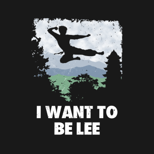 I want to be Lee.