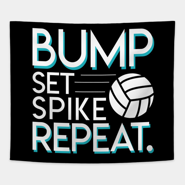 0794a835b Bump Set Spike Repeat Volleyball Lover Gifts - Funny Volleyball ...
