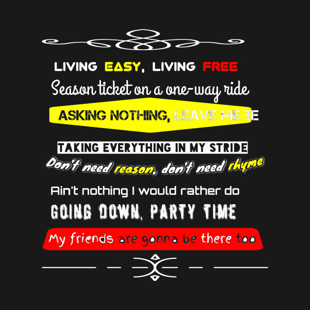 Rock t-shirt , black song quotes , party life