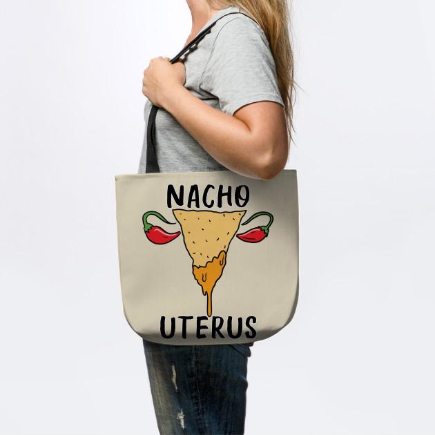 NACHO UTERUS!!