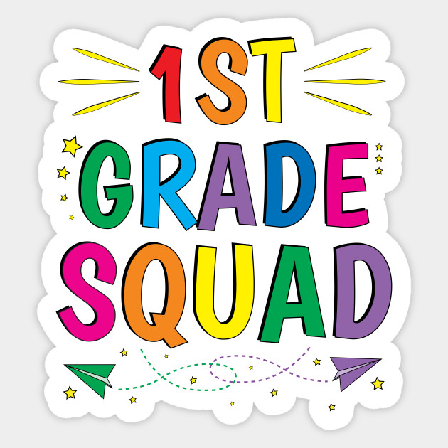 Image result for first grade squad