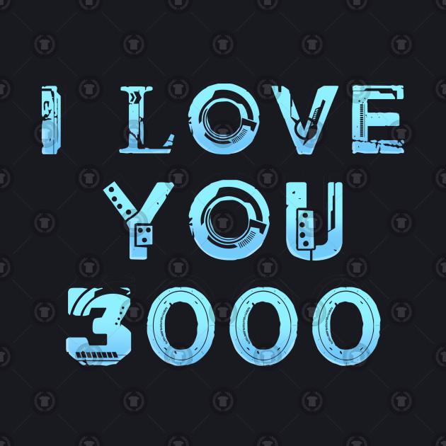 I Love You 3000 - Endgame