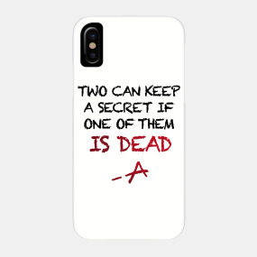 Team Pretty Little Liars Phone Cases - iPhone and Android