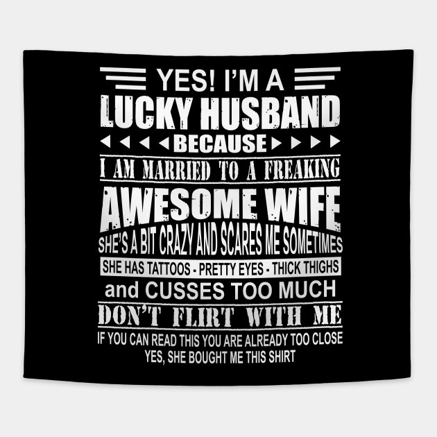Funny Lucky Husband Because Freaking Wife Apparel For Men