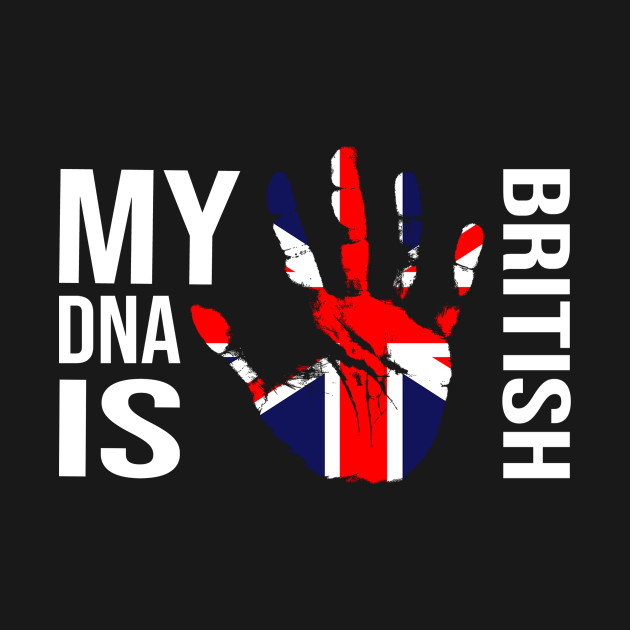 British Flag, My DNA Is British, Union Jack Flag