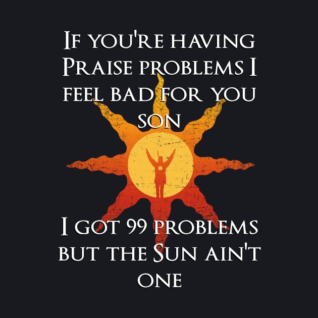 99 Problems but the Sun ain't one (Black)