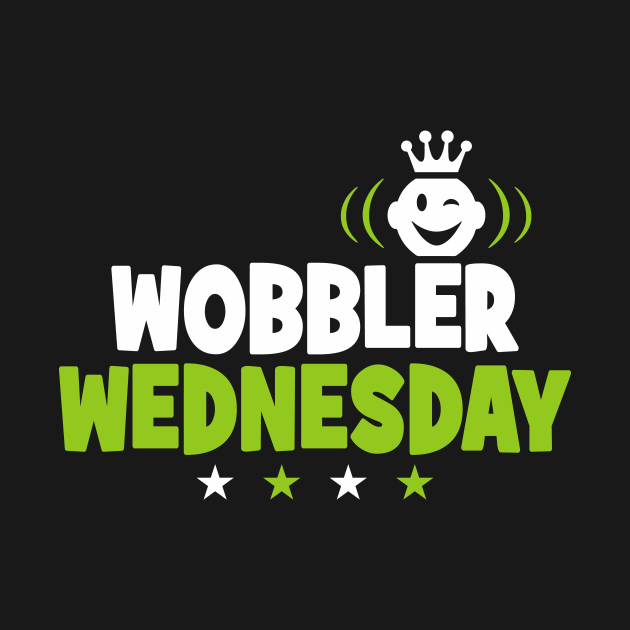 Wobbler Wednesday