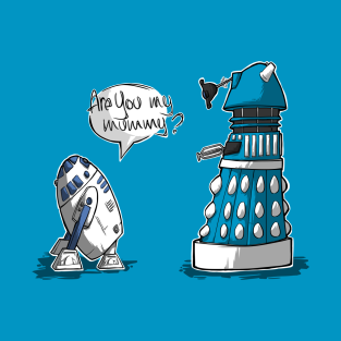 Are you my mummy? - CHOOSE YOUR COLOR t-shirts