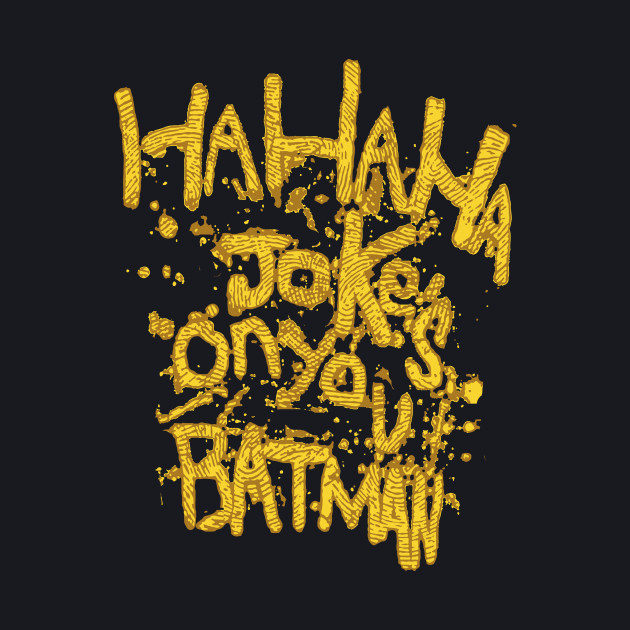Joke's On You, Batman!