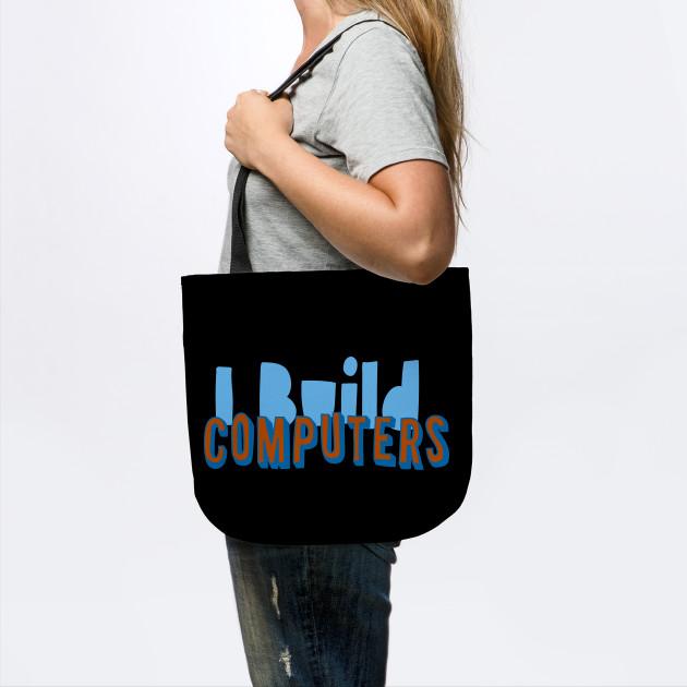 i build computers