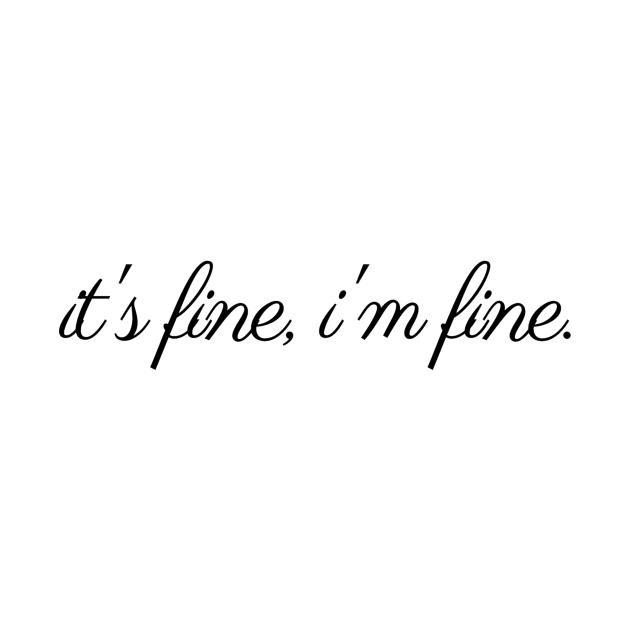 It's fine, I'm fine - C r e w n e c k