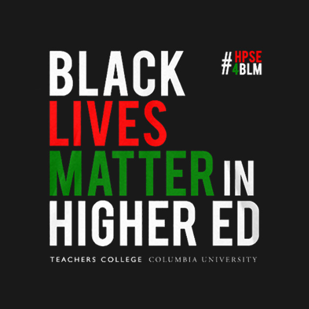 Black Lives Matter In Higher Ed