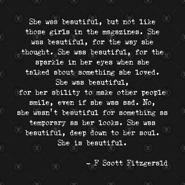 F Scott Fitzgerald Quote She Was Beautiful F Scott Fitzgerald T