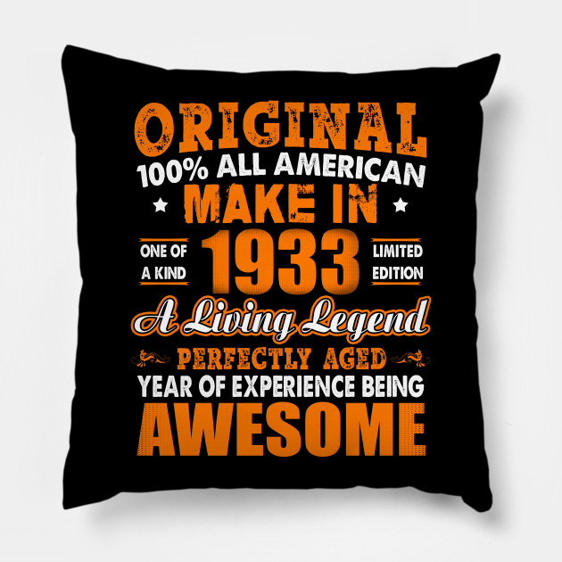 Made In 1933 85th Birthday Years Original Vintage Pillow