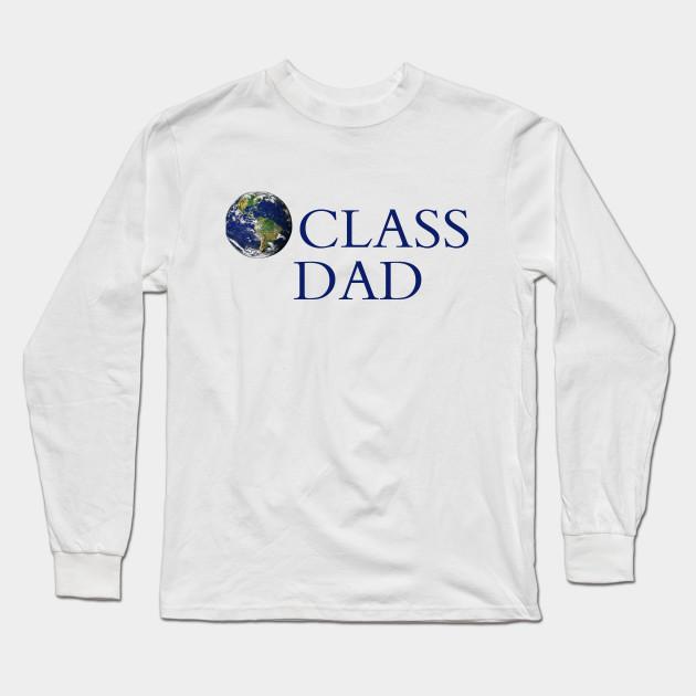 ddefbb631 World Class Dad - Male - Long Sleeve T-Shirt   TeePublic