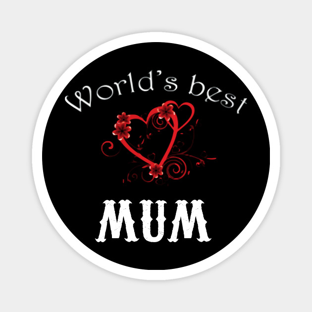 World's Best Mums T Shirt