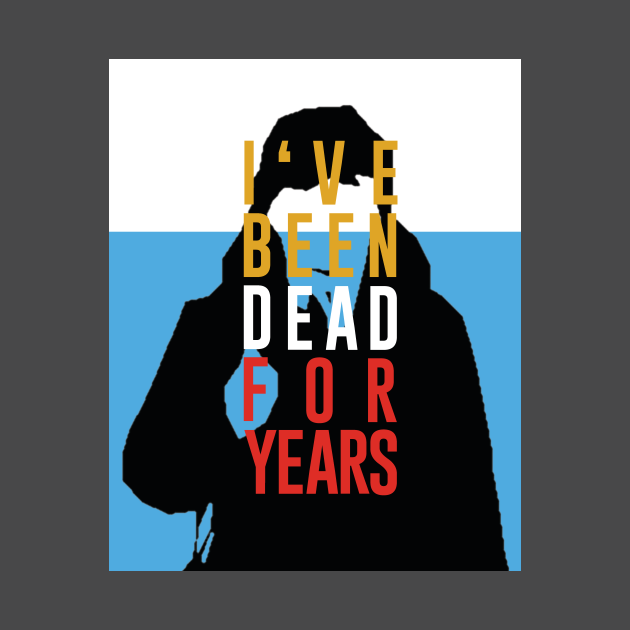 Dead for years