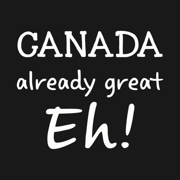 Gift Women Canada Already Great Eh, Beauti womens
