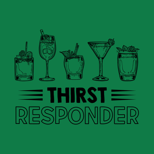 Thirst Responder Funny Bartender Sayings Gift - Thirst ...
