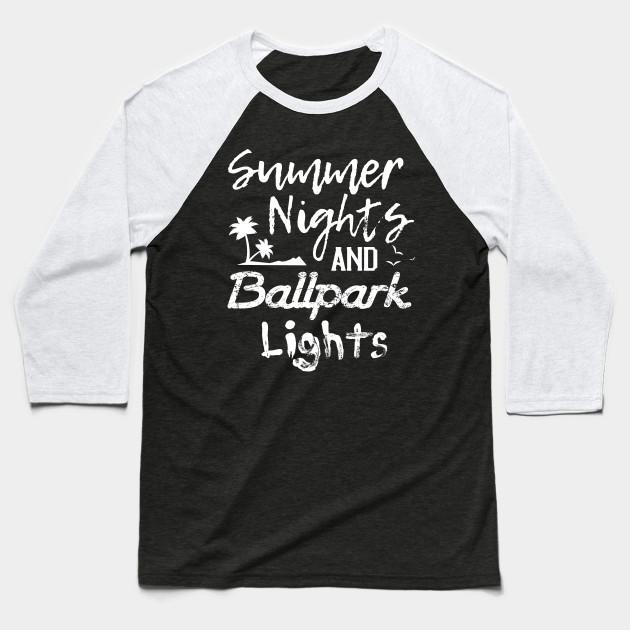 Funny Baseball Quote Tee 'Summer Nights