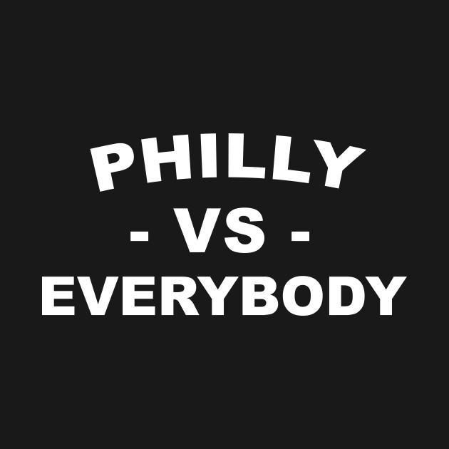 Philly V Everybody