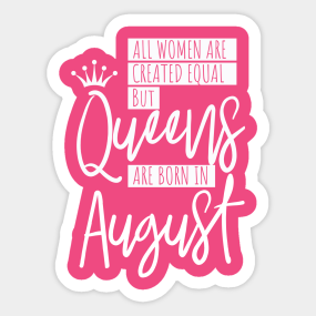 Birthday August Quotes Stickers | TeePublic