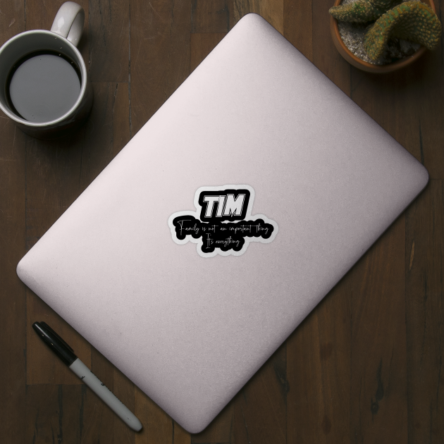 Tim Second Name, Tim Family Name, Tim Middle Name