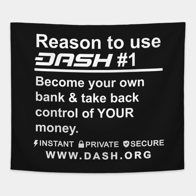Reason To Use Dash Digital Cash #1