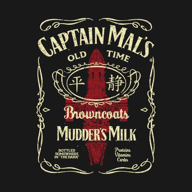 CAPTAIN MAL'S MUDDER MILK