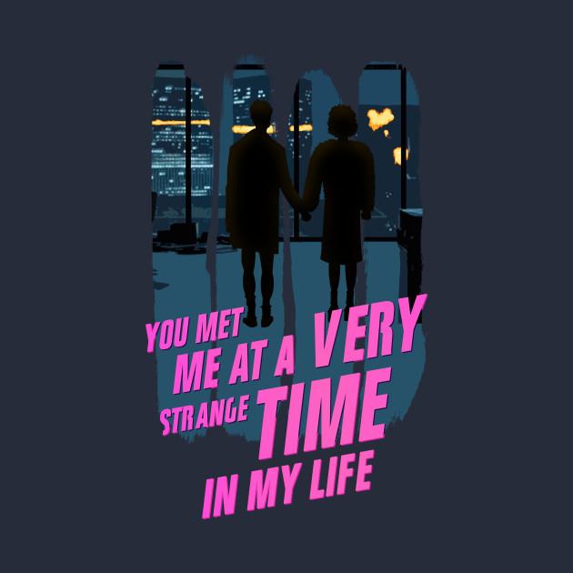 You met me