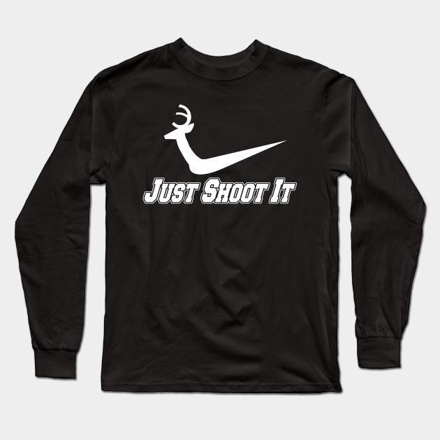 Just Shoot It Hunting Shirt