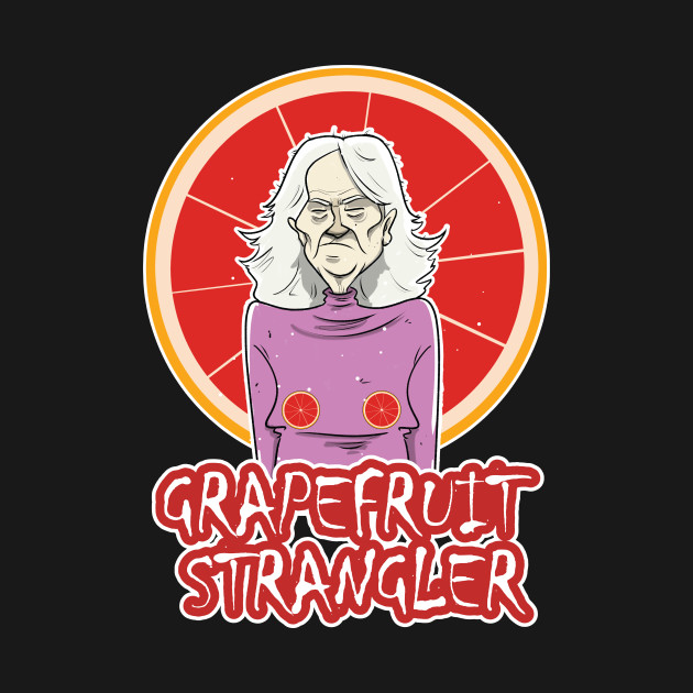 The Grapefruit Strangler