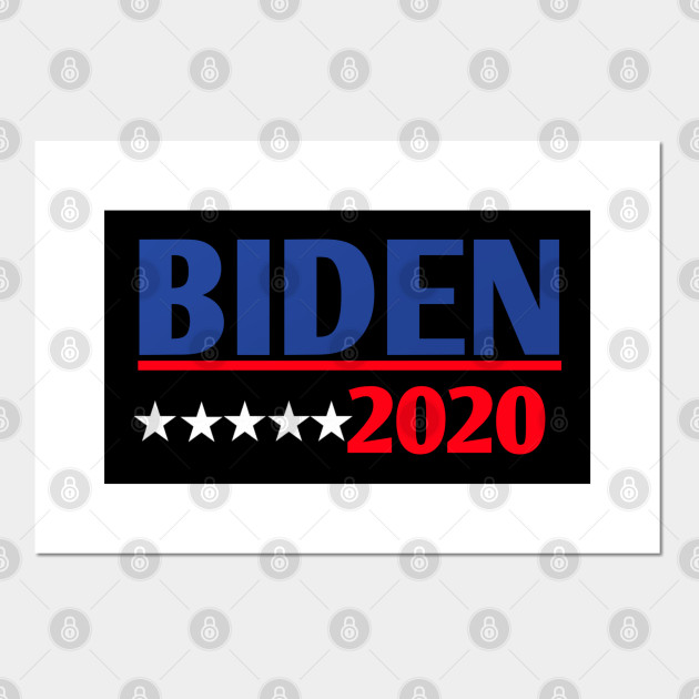 Joe Biden For President 2020 Joe Biden His Time For President Posters And Art Prints Teepublic