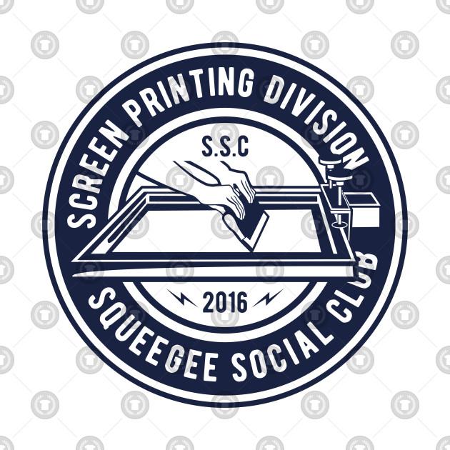 4a5260b9d1a9 Screen Printing Division: Squeegee Social Club Design - Screen ...