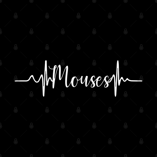 Mouse - Mouses Heartbeats - Mouse Gifts - Gift For Mouses Lovers