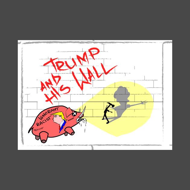 Trump And His Wall Roger Waters T Shirt Teepublic