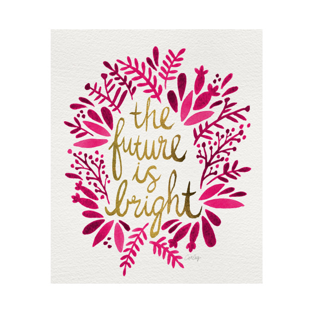 bright future pink
