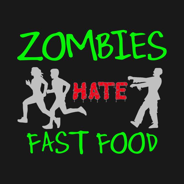 Zombies Hate Fast Food Funny Halloween Meme TShirt