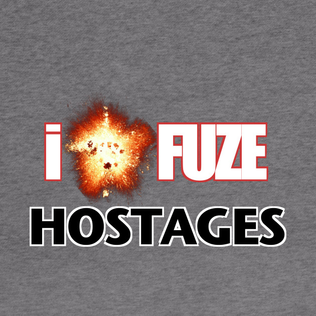 I Fuze Hostages