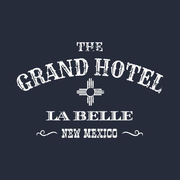 The Grand Hotel La Belle New Mexico