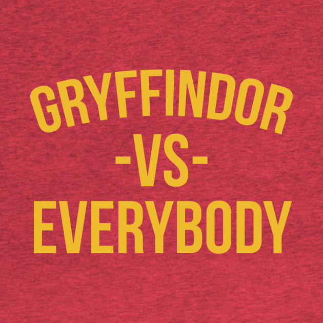 Gryffindor -vs- Everybody