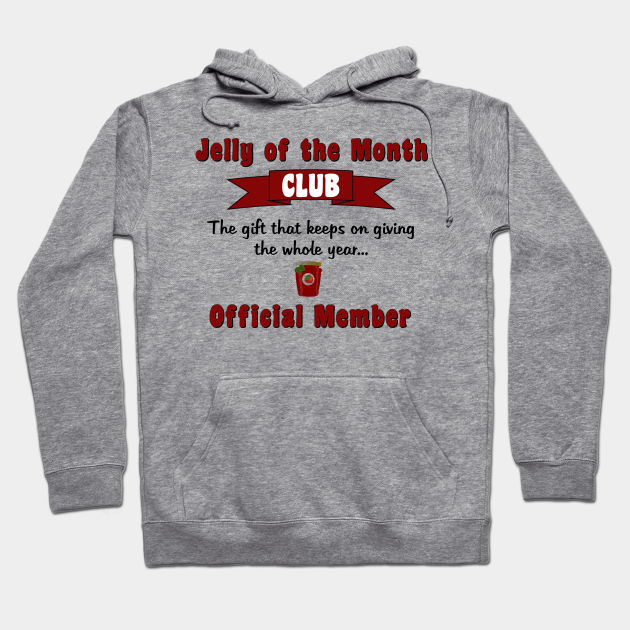 Jelly of the month club kids hoodie christmas vacation funny hoodie