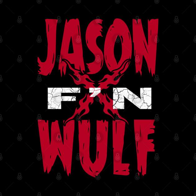 JASON F'N WULF