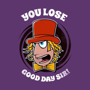 Good Day Sir t-shirts