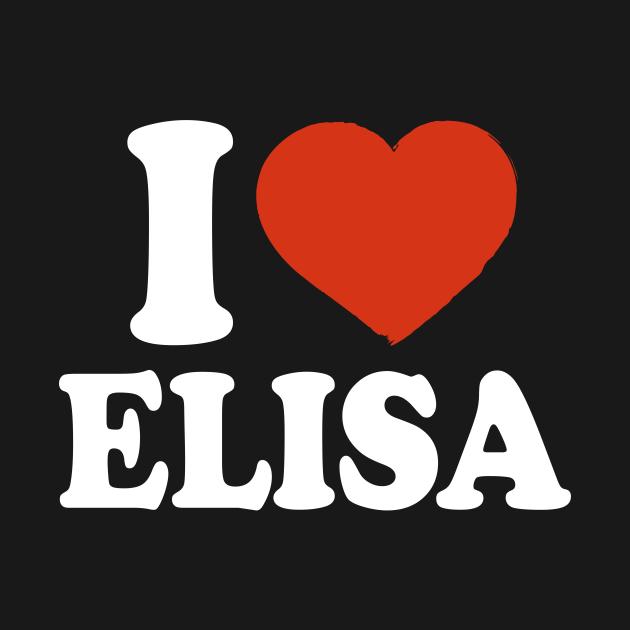 I Love Elisa