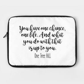 One Tree Hill Quotes Laptop Cases Teepublic