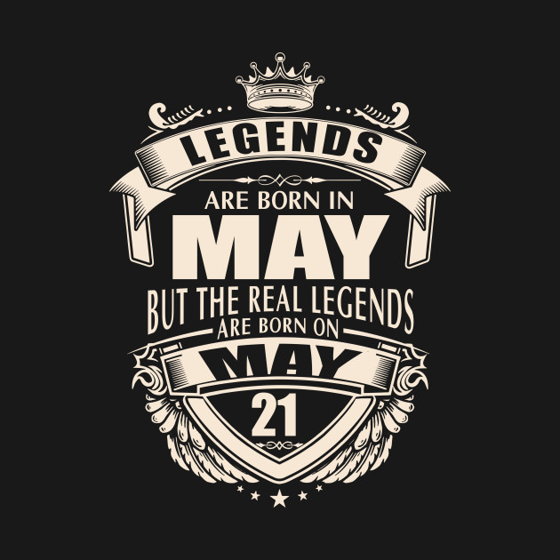 7d60f537c Kings Legends Are Born On May 21 - Kings Legends Are Born On May 21 ...
