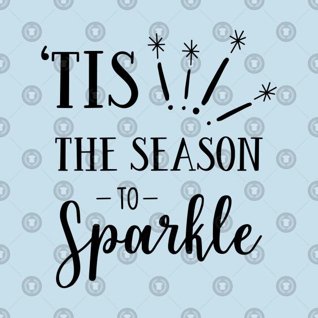 Holiday Series: 'Tis the Season to Sparkle