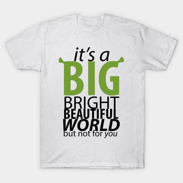 It's A Big Bright Beautiful World