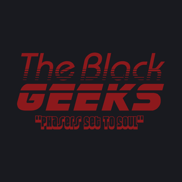 The Black Geeks Phasers Set To Soul - Red